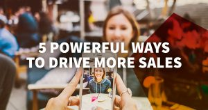 5 Powerful Ways to Drive More Sales Through Email