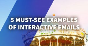 How Interactive Emails Will Change Marketing Forever
